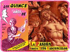 Tito Vasconcelos presenta: Los Quince Años de… La Pasión