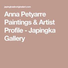 Anna Petyarre Paintings & Artist Profile - Japingka Gallery