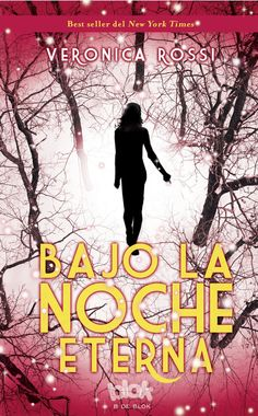 Spanish: Through the Ever Night by Veronica Rossi