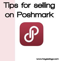www.hayesdays.com ~ tips for selling on Poshmark