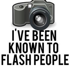 #Flash #People Funny #Photographer Tshirt