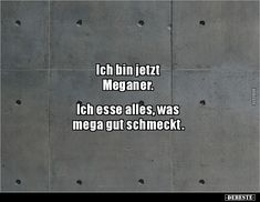 Ich esse alles, was mega gut. Food Quotes, Health Quotes, Blog Logo, Best Funny Pictures, Funny Photos, Logo Inspiration, Health Pictures, Health Logo, Despicable Me