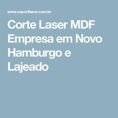 Corte Laser MDF Empresa em Novo Hamburgo e Lajeado