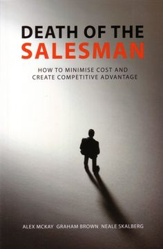 Death of the Salesman Alex McKay and Graham Brown  RRP ($A) 19.95 P/B Publisher: CPM Australia ISBN: 9780646576794