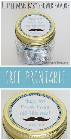 Little Man Baby Shower Favors + Free Mason Jar Printable! Maybe add to a paper tag and cute bag I place of mason jars                                                                                                                                                                                 More