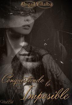 Fan Art para CONQUISTANDO LO IMPOSIBLE, de Abigail Villalba (Maca - Bookceando Entre Letras)