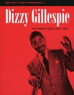 Advanced lip flexibilities for trumpet complete volumes 1 3 dr dizzy gillespie the bebop years 1937 1952 fandeluxe Image collections