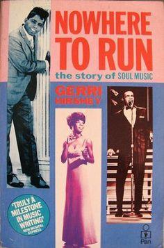 Nowhere to Run: Story of Soul Music: Amazon.fr: Gerri Hirshey: Livres anglais et étrangers