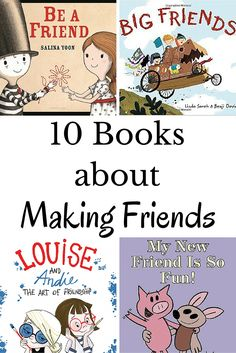 A collection of books to help kids make friends.  These ten titles are great for sparking a conversation with kids about making new friends.
