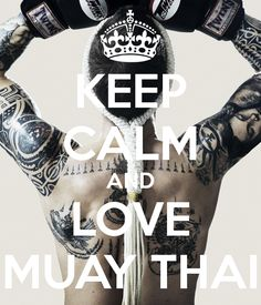 'KEEP CALM AND LOVE MUAY THAI' Poster