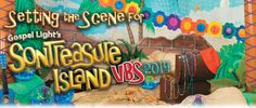 Great Ideas about Decorating for SonTreasure Island VBS.  Supplies available at a discount from www.nsresources.com