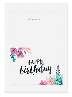 With Its Stunning Brush Lettering And Watercolour Florals This Printable Birthday Card Will Delight Any Woman Or Girl