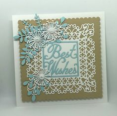 Hi everyone! Today I planned my card around this lovely Best Wishes Sentiment Square die that I just picked up on clearance at Che...
