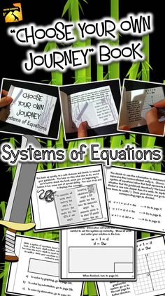 Systems of Linear Equations: Students go through the booklet and make choices that direct them to another page - They have to set up the system correctly, choose a method to solve, and show all work right in the book.  Their choices lead them through the story!