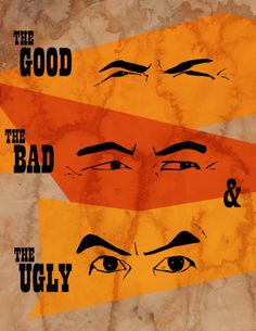 The Good, The Bad, and The Ugly by Marie Angoulvant - Graphic Design - Cinema movie poster film minimalist Minimal Movie Posters, Minimal Poster, Cinema Posters, Cool Posters, Film Posters, Poster S, Movie Poster Art, Lee Van Cleef, Alternative Movie Posters