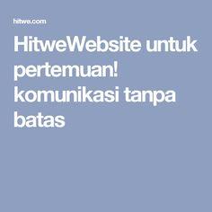 HitweWebsite untuk pertemuan! komunikasi tanpa batas