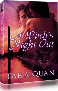 A Witch's Night Out by Tara Quan Print Anthology containing Flirting with Fire, Frosty Relations, and Fireworks at Midnight