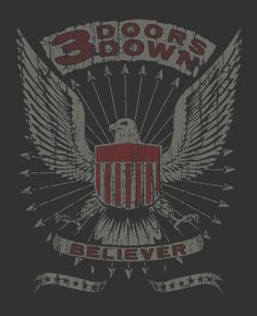3 DOORS DOWN by Fermin Mata can I have this in a shirt?
