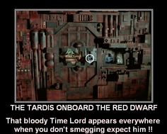 LOL the tardis onboard the red dwarf