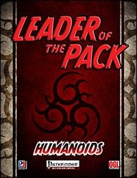 Leader of the Pack: Humanoids  Bugbears are the first humanoids covered herein, and the two characters provided herein would be a torture-master (fighter 2/ rogue 5 at CR 8) and the Lord of Fear, a CR 10 antipaladin 8. Problem - the Lord of Fear should be CR 9 - 8 levels -1 +2 for the racial HD. Yes, a minor hick-up, but in supplements like this, all designed for drop-and-go, such glitches way heavily. Each of the leaders in this supplement comes with one short plot hook as well as an array…