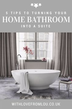 5 Tips To Turning Your Home Bathroom Into A Suite. Click here to find out more: http://withlovefromlou.co.uk/2018/02/bathroom-suite/