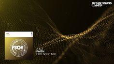 A & Z - Faith (Extended Mix)