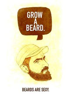 grow a beard! Unless it gets as long as Trav's LoL