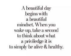 A beautiful day begins with a beautiful mindset