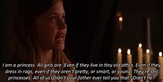 The Little Princess. My favorite line in the whole movie!!