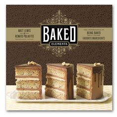 An ode to the Baked boys' top 10 favourite ingredients that are the foundation of their bakery: peanut butter, lemon/lime, caramel, booze, pumpkin, malted milk powder, cinnamon, cheese, chocolate, and banana.