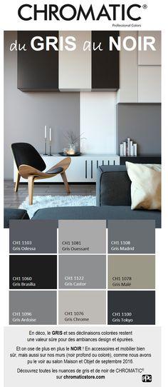 Découvrez toutes les nuances de gris et de noir de CHROMATIC® sur chromaticstore.com #déco #gris #noir