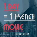 28 French movies to watch. One per Day (February Edition) - Talk in French