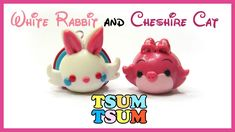How to make White bunny and Cheshire cat tsum tsum? Materials and tools: • Fimo or polymer clay • Glossy finish • X-acto knife • Cookie circle cutters • toot...
