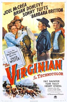 THE VIRGINIAN (1946) - Joel McCrea - Brian Donlevy - Sonny Tufts - Barbara Britton - Based on the novel by Owen Wister.  Directed by Stuart Gilmore - Paramount