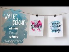 DIY Watercolour Handlettering - OHNE Pinsel, OHNE Wasserfarbe - YouTube