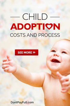 Are you thinking about adopting a child? Here are all the Child Adoption Costs and Process! It's not going to be cheap, so be prepared! #DontPayFull