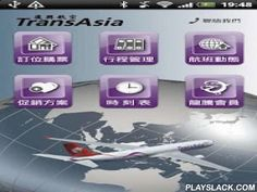 TransAsia  Android App - playslack.com ,  Flying with TransAsia Airlines is now even more convenient with our first mobile platform. Travelers can easily check time table, promotion news, real-time flight status and access Legend Flight Club through their mobile phones. Key Features: 1.Booking & Purchase – Offering online booking and purchase for Domestic/International/Cross-Strait routes.2.Time table – Offering online review for complete TransAsia Airlines' flight schedules. 3.Promotion…