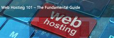Web Hosting 101: A beginner's guide to web hosting. Learn all about web hosting, how it works and the most common hosting types.