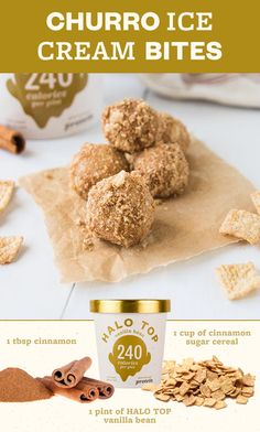 We're always down to fiesta with these churro ice cream bites! Scoop Halo Top Vanilla Bean, freeze on a lined baking sheet, and roll in crushed cereal mixed with a dash of cinnamon. If you like churro(Ice Cream Top Ideas) Ice Cream Desserts, Frozen Desserts, Ice Cream Recipes, Frozen Treats, Healthy Desserts, Just Desserts, Delicious Desserts, Dessert Recipes, Yummy Food