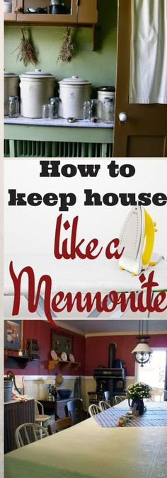 Some housecleaning tips from the Mennonite lifestyle - doable whether or not you're Mennonite