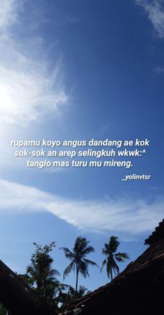 Quotes Lucu, Jokes Quotes, Qoutes, Memes, Turu, Reminder Quotes, Daily Quotes, Islamic Quotes, Captions
