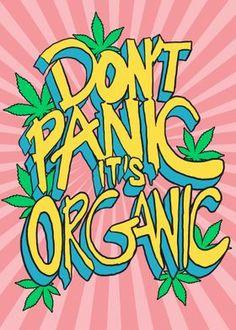 'Dont Panic Its Organic ' Metal Poster - RJ Artworks | Displate