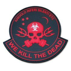 "Z.E.R.T. Zombie Eradication Response Team, ""We Kill The Dead"" PVC Patch"