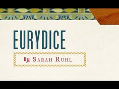 Talkbacks to Go: 'Eurydice' by Sarah Ruhl. American Players Theatre, Spring Green WI, 2016