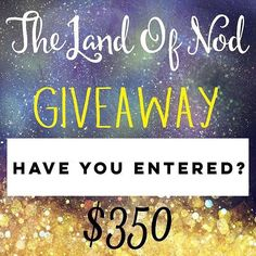 Time is running out to enter for a chance to win $350 shopping spree with The Land of Nod!  See our posts a few back for more details on entering