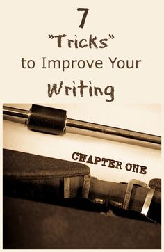 7 quick tricks to improve your #NaNoWriMo writing style! #writingtips