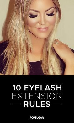 10 Rules of Eyelash Extensions You Need to Know Thinking about getting eyelash extensions? There are a few things you should know first.Thinking about getting eyelash extensions? There are a few things you should know first. Eyelash Enhancer, Eyelash Sets, Eyelash Extensions Before And After, Borboleta Beauty, Makeup Tips, Hair Makeup, Eye Makeup, Best False Eyelashes, Eyelashes Grow