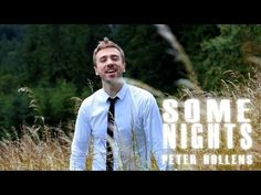 Some Nights - Peter Hollens -