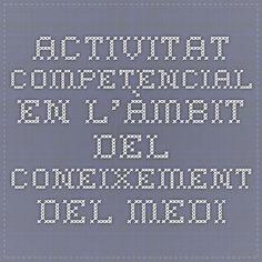 Activitat competencial en l'àmbit del coneixement del medi