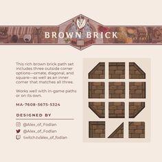 Path Design, Brick Design, Floor Design, Animal Crossing Pc, Animal Crossing Qr Codes Clothes, Motif Acnl, Brown Brick, Brick Path, Forest City